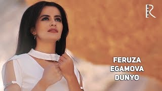 Feruza Egamova - Dunyo | Феруза Эгамова - Дунё
