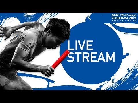 IAAF WORLD RELAYS YOKOHAMA 2019 - Livestream Competition Day 1