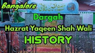 Hazrat Yaqeen Shah Wali Dargah History In Urdu Hindi | Bangalore Dargah | #HAQvlogs