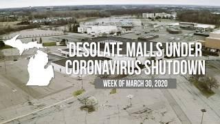 Desolate Michigan shopping malls under coronavirus shutdown