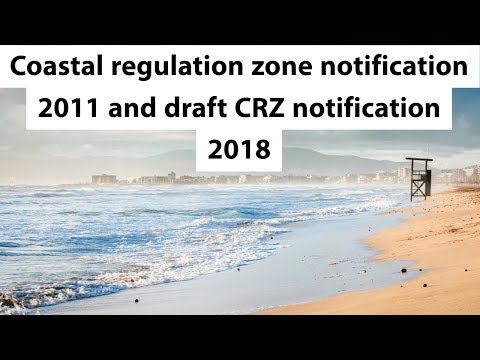 Coastal Regulation Zone Draft Notification 2018 - Ministry of Environment - Current Affairs 2018