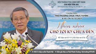 HTTL TÂN AN - Chương Trình Thờ Phượng Chúa - 10/10/2021