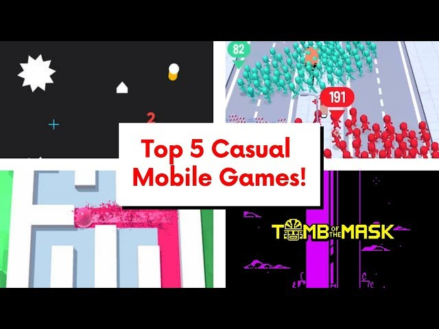 Top 5 Casual Mobile Games for April 2019