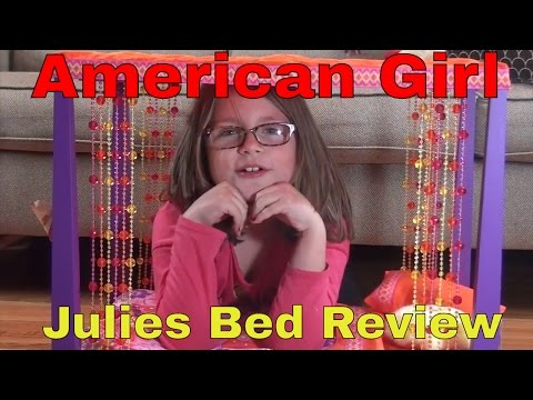 American Girl Doll Videos, Julie's Bed Review And Set Up.