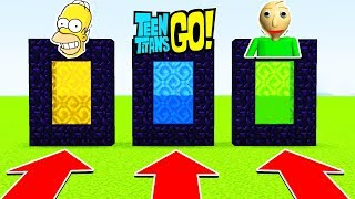 DO NOT CHOOSE THE WRONG PORTAL (BALDI, TEEN TITANS GO, SIMPSONS) (Ps3/Xbox360/PS4/XboxOne/PE/MCPE)