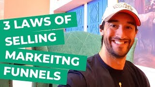 3 laws of selling marketing funnels - sell a marketing funnel