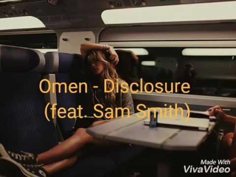 Omen -(subtitulada Al Español) Disclosure Feat. Sam Smith
