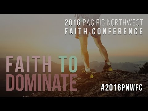 Day Two | Pacific Northwest Faith Conference | Dr. Norman Thomas JR