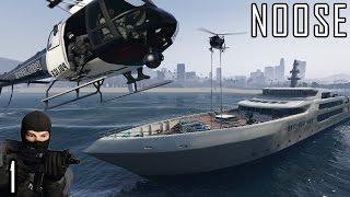 GTA V Mods: NOOSE - 1 - Yacht Raid