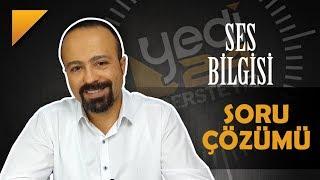 Ses Bilgisi - SORU ÇÖZÜMÜ / YKS-KPSS / Önder Hoca