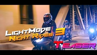 LightMode Night Rides 3 | Teaser [Out July 6th, 2015]