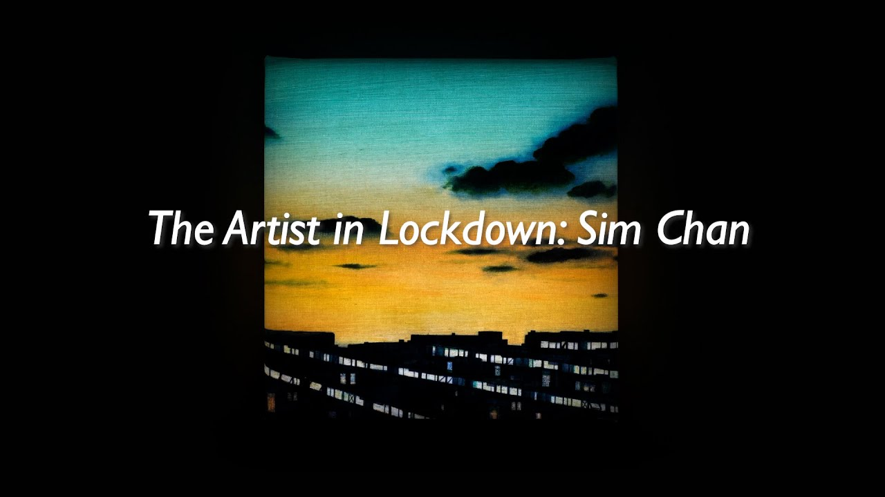 The Artist in Lockdown: Sim Chan in His Studio