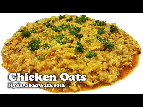 Chicken Oats Recipe Video – How to Make Chicken Oats at Home – Easy, Quick and Healthy Cooking