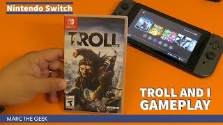 Nintendo Switch: Troll And I Gameplay Experience