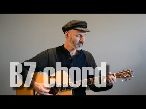 B7 Chord Guitar Lesson Youtube
