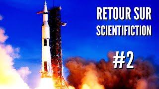 Poussée des Fusées et Trajectoires Lunaires - Retour sur Scientifiction #2
