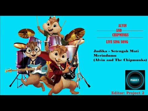 Judika - Setengah Mati Merindumu (Versi Alvin and The Chipmunks)