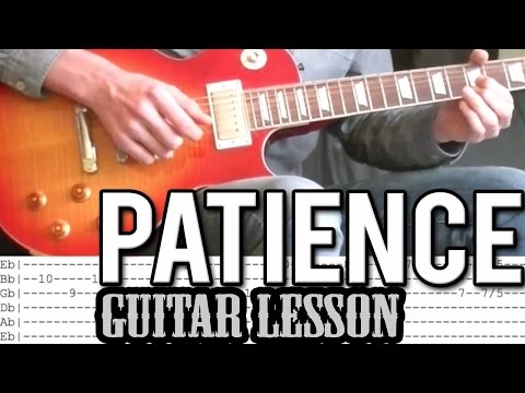 Guns N'Roses - Patience FULL Guitar Lesson With (Tabs)