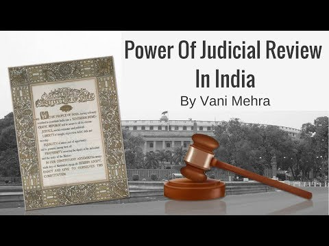 Judicial Review In India - Judiciary System in India By Vani Mehra