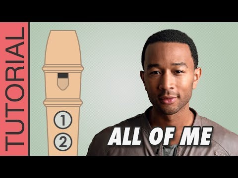 John Legend - All of Me - Recorder Notes Tutorial
