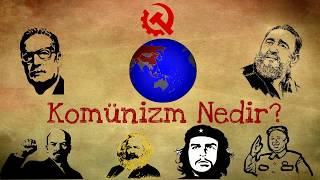 Komünizm nedir? Komünist ne demektir?