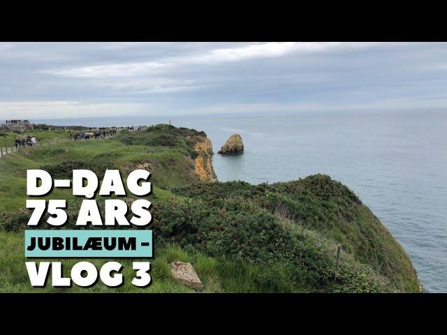 D-Dag 75 års jubilæum - Vlog 3 - Point du Hoc