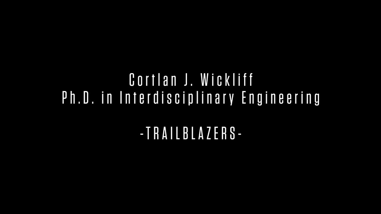 Cortlan J. Wickliff: Trailblazers