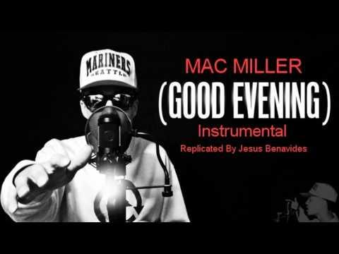 Good Evening  Mac Miller Instrumental Remake