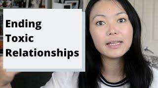 Ending Toxic Relationships