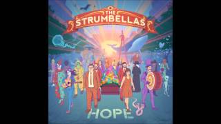 New Indie Spotlight: The Strumbellas - We Don