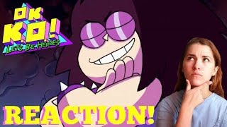 Was This a Bad Idea? | You're In Control | OK K.O.! Let's Be Heroes Blind Reaction