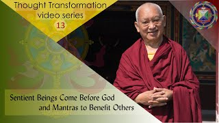 Sentient Beings Come Before God and Mantras to Benefit Others