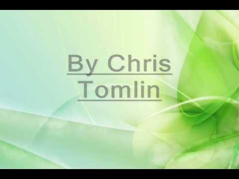 Chris Tomlin - Made to Worship with lyrics