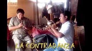 LA CONTRADANZA, dúo de Quenas...