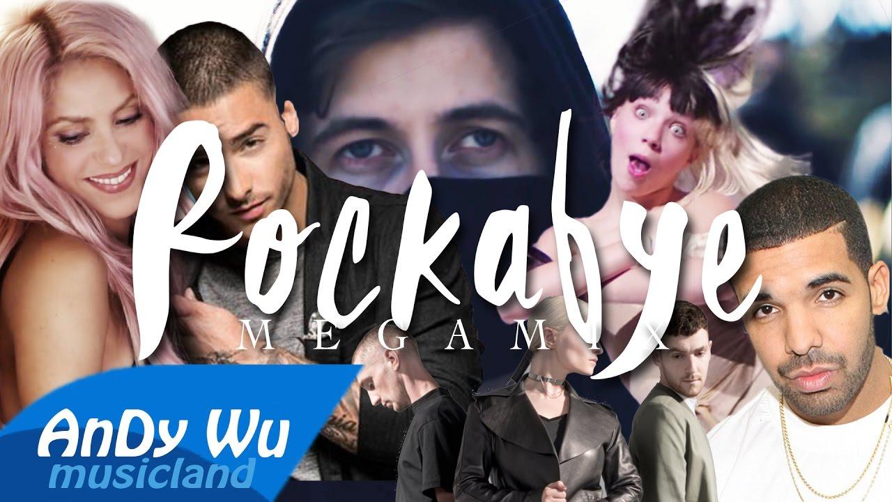 ROCKABYE (Megamix) - Shakira [2006 & 2016], Alan Walker, Sia, Clean Bandit, Sean Paul, Drake, Maluma