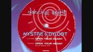Mystre And Dyloot - Open Your Heart (Steve Baltes Mix)