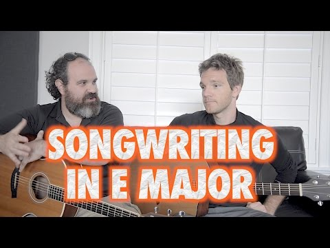 Songwriting Tips in E Major