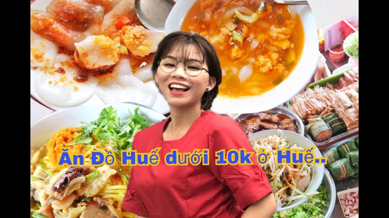 ĂN GÌ Ở HUẾ - ĐẶC SẢN HUẾ DƯỚI 10K  [[Miền Trung trip] - foodtrip