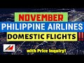 NOVEMBER PHILIPPINE AIRLINES DOMESTIC FLIGHT SCHEDULES AT PRICE INQUIRY! TRAVEL NEWS UPDATE