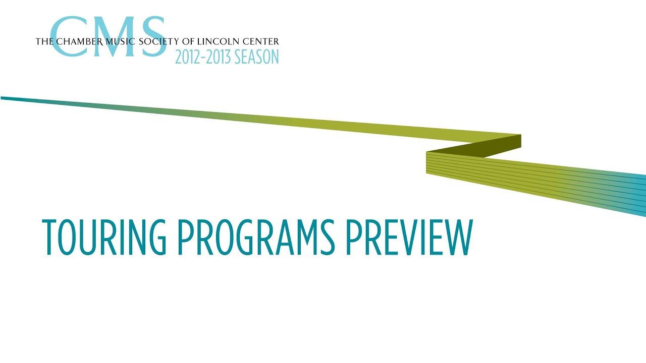 Touring Programs - 2012-2013 CMS Season