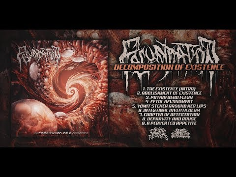 FECUNDATION - DECOMPOSITION OF EXISTENCE [OFFICIAL ALBUM STREAM] (2018) SW EXCLUSIVE