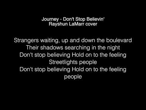 Rayshun LaMarr - Don't Stop Believin' Lyrics (Journey) The Voice