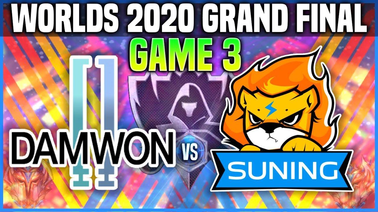DWG vs SN Game 3 Worlds 2020 GRAND FINAL - DAMWON vs SUNING Game 3 Worlds 2020 GRAND FINAL