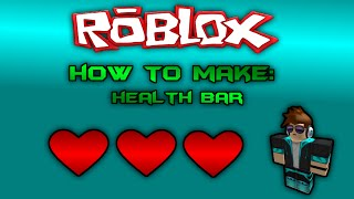 ROBLOX: How To Make a Health GUI