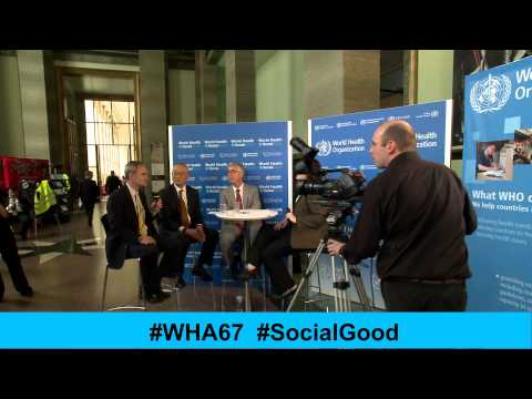 WHO: World Health +SocialGood -  19 May 2014