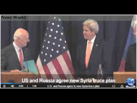 TV News - US and Russia agree to new Syria truce plan