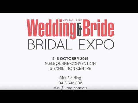 Melbourne Wedding & Bride Spring Bridal Expo - FINAL STANDS REMAINING
