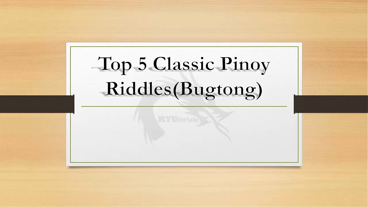 Top 5 Classic Pinoy Riddles Bugtong Youtube