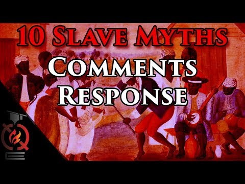 """Comments on """"10 Common Slavery Myths"""" 