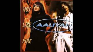 Aaliyah - Hot Like Fire [Timbaland